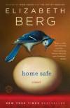 Home Safe - Elizabeth Berg