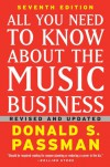 All You Need to Know About the Music Business - Donald S. Passman, Randy Glass