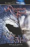 A Bite of Magick - Rhyannon Byrd