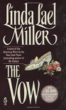 The Vow: A Novel of the American West - Linda Lael Miller
