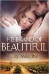 His Brand of Beautiful - Lily Malone