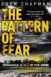 The Pattern of Fear - Drew Chapman