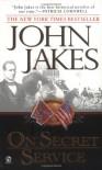 On Secret Service - John Jakes
