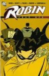 Robin: Year One - Chuck Dixon, Scott Beatty, Javier Pulido, Robert Campanella