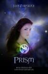 Prism - J. Leigh Bralick
