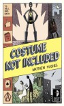 Costume Not Included: To Hell and Back, Book 2 - Matthew Hughes