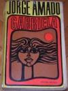 Gabriela: Kronika pewnego miasta interioru - Jorge Amado