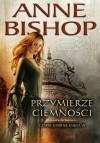 Przymierze Ciemności - Anne Bishop