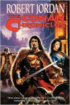The Conan Chronicles: Volume 1 - Robert Jordan