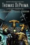 Against All Odds - Thomas DePrima
