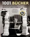 1001 Bücher, die Sie lesen sollten, bevor das Leben vorbei ist - Peter Boxall