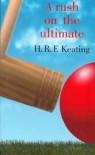A Rush On The Ultimate - H.R.F. Keating