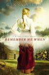 Remember Me When - Ginny Aiken