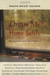Dream Me Home Safely: Writers on Growing Up in America -
