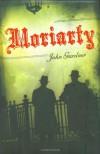 Moriarty - John E. Gardner