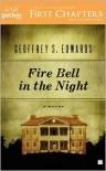Fire Bell in the Night: A Novel - Geoffrey Edwards