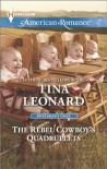 The Rebel Cowboy's Quadruplets (Harlequin American RomanceBridesmaids C) - Tina Leonard