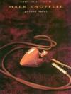 Mark Knopfler - Golden Heart - Mark Knopfler