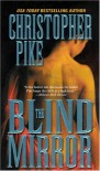 The Blind Mirror - Christopher Pike