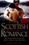The Mammoth Book of Scottish Romance - Susan Sizemore, Marta Acosta, Donna Kauffman, Jacquie D'Alessandro, Terri Brisbin, Connie Brockway, Anne Gracie, Donna Grant, Julianne MacLean, Annette Blair, Trisha Telep, Jackie Ivie, Lois Greiman, Sandy Blair, Patricia Grasso, Kimberly Killion, Jackie Barbosa, Debbie M