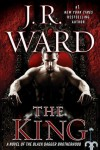 The King (Black Dagger Brotherhood, #12) - J.R. Ward