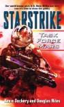Starstrike: Task Force Mars - Douglas Niles, Kevin Dockery