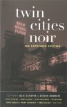 Twin Cities Noir: The Expanded Edition (Akashic Noir) -
