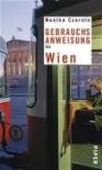 Gebrauchsanweisung für Wien - Monika Czernin