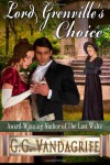Lord Grenville's Choice - G.G. Vandagriff