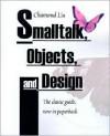 SmallTalk, Objects, and Design - Chamond Liu