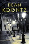 The City: A Novel - Dean Koontz