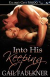 Into His Keeping - Gail Faulkner