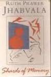 Shards of Memory - Ruth Prawer Jhabvala