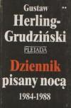Dziennik pisany nocą 1984-1988. T. 1-2 - Gustaw Herling-Grudziński
