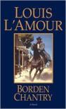Borden Chantry Borden Chantry Borden Chantry (eBook) - Louis L'Amour