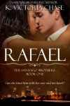 Rafael (The Santiago Brothers Book One) - K. Victoria Chase