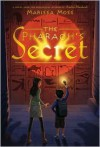 The Pharaoh's Secret - Marissa Moss