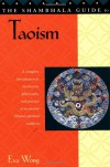 The Shambhala Guide to Taoism - Eva Wong