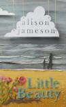 Little Beauty - Alison Jameson