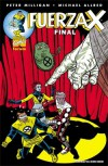 Fuerza-X  #3: Final - Peter Milligan, Mike Allred, Laura Allred, Duncan Fegredo