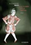 Le Clown et la Geisha - Alexandre Naos