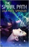 The Spiral Path - Lisa Paitz Spindler