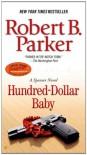 Hundred-Dollar Baby (Spenser, #34) - Robert B. Parker