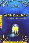 Sinkkâlion - Das Schwert des Schicksals - Peter Freund