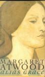 Alias Grace - Brigitte Walitzek, Margaret Atwood