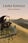 Sueños del desierto - Laura Kinsale