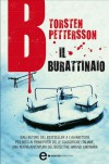 B Il burattinaio (eNewton Narrativa) (Italian Edition) - Torsten Pettersson, M. Cocco