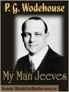 My Man Jeeves  - P.G. Wodehouse