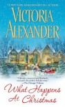 What Happens At Christmas (Millworth Manor) - Victoria Alexander