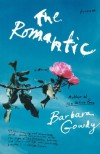 The Romantic - Barbara Gowdy